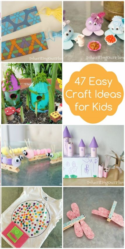 47 Easy Craft Ideas For Kids Crafts Easy Crafts Diy And Crafts