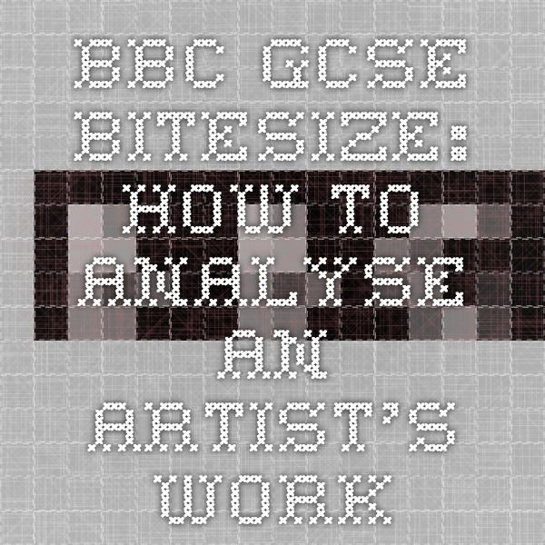 Bbc Gcse Bitesize How To Analyse An Artist S Work Gcse