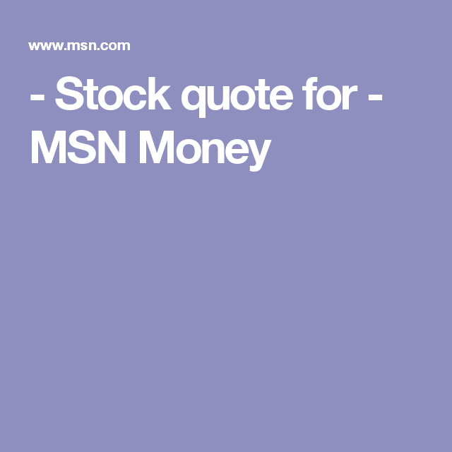 Msn Stock Quotes Captivating Stock Quote For  Msn Money  News And Information  Pinterest