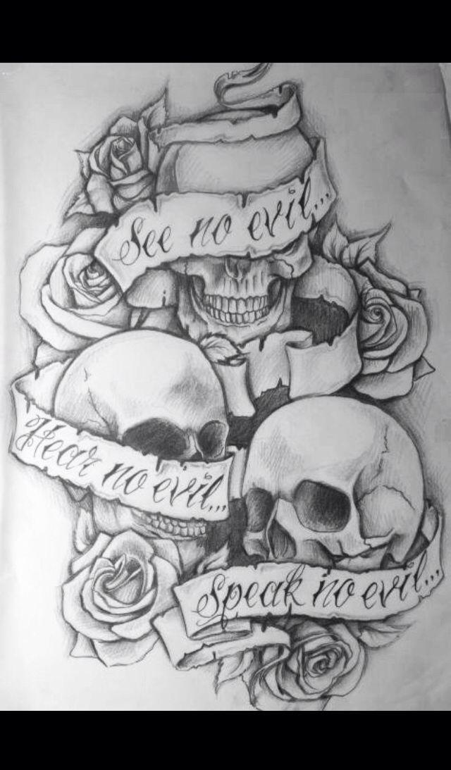 Tattoo Skulls See No Evil Hear No Evil Speak No Evil Evil Tattoos Evil Tattoo Evil Skull Tattoo