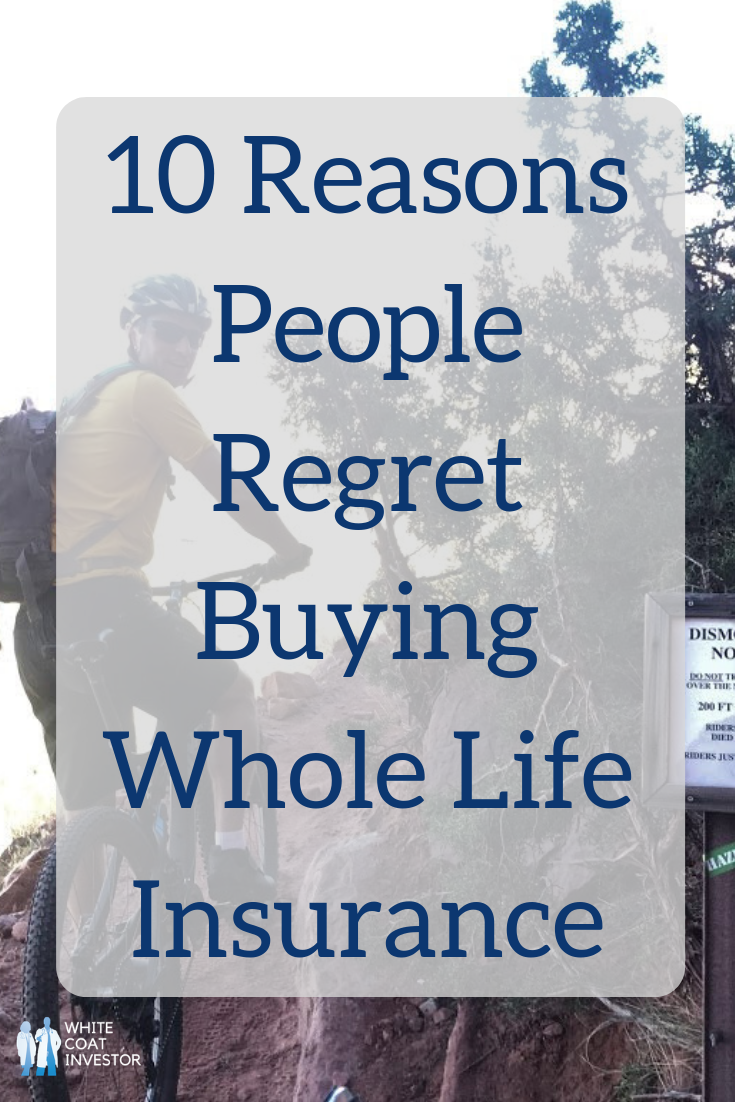 10 Reasons People Regret Buying Whole Life Insurance ...