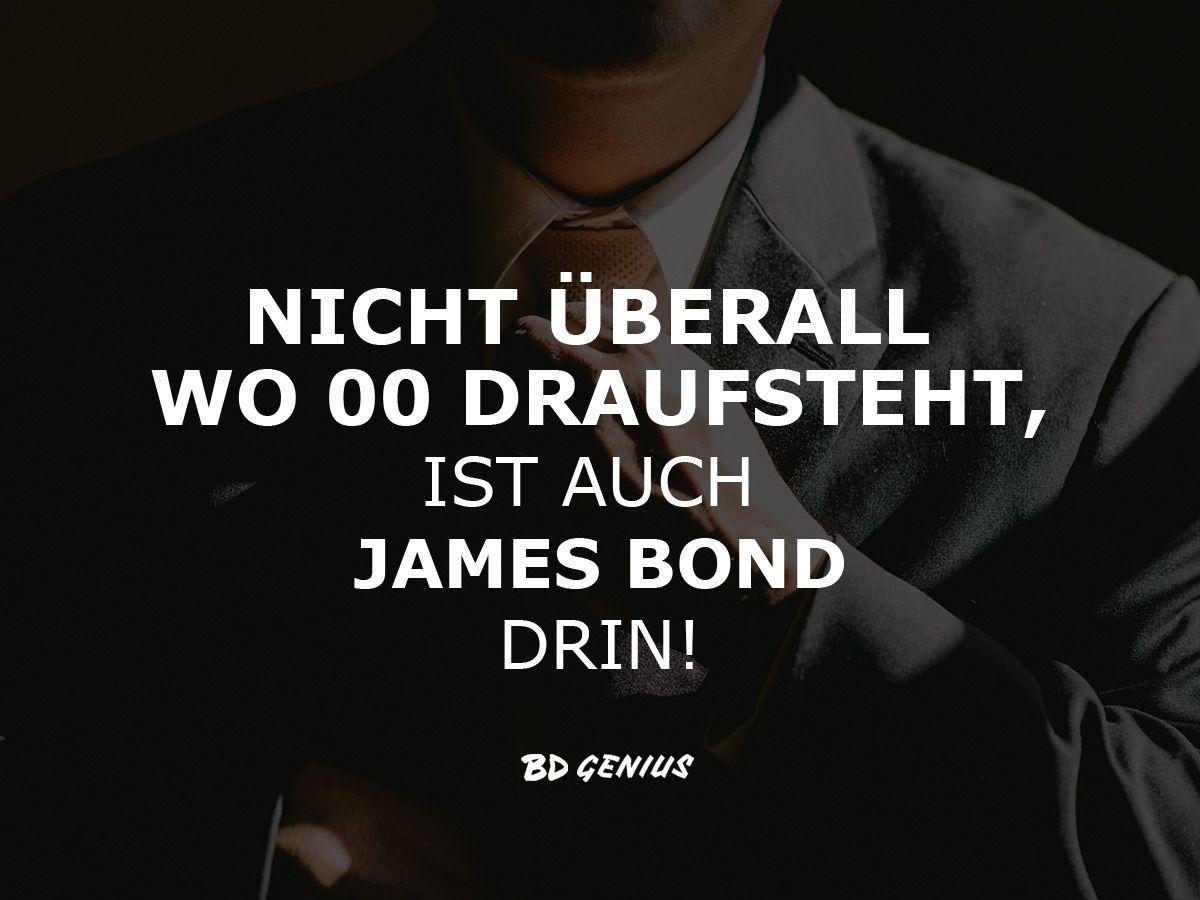 Ich bin Bond! James Bond!