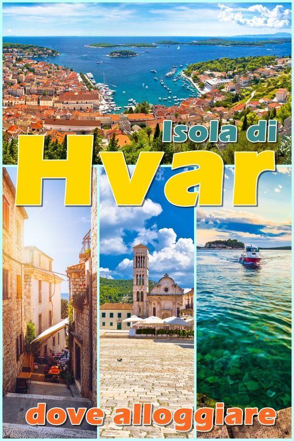 Isola di Hvar in Croazia. Storia, spiagge, hotel (con