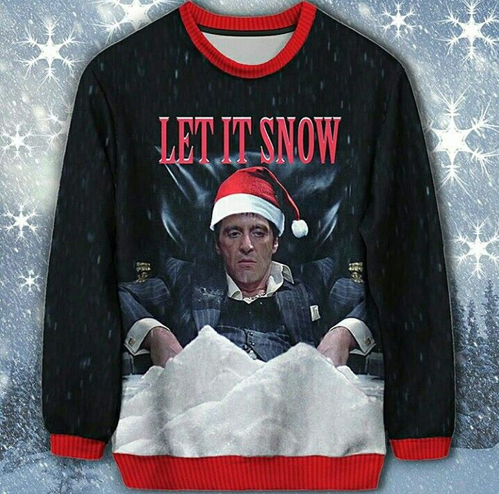 Let It Snow Tony Montana Xmas Sweater My Wish List Pinterest