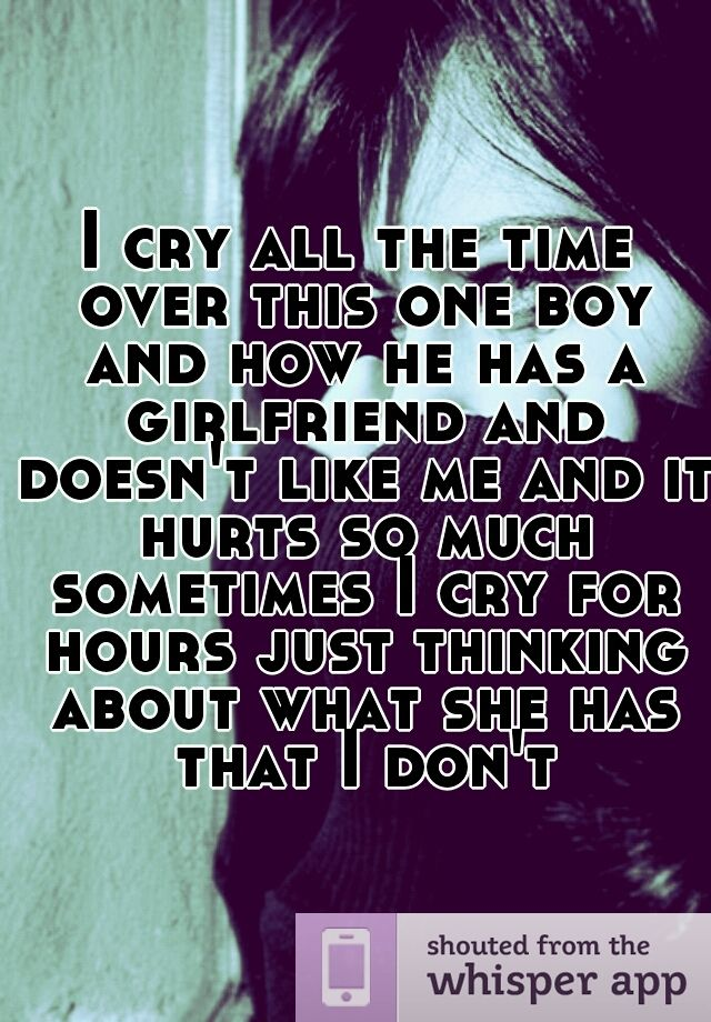 Quotes About A Boy You Like: I Cry All The Time Over This One Boy And How He Has A