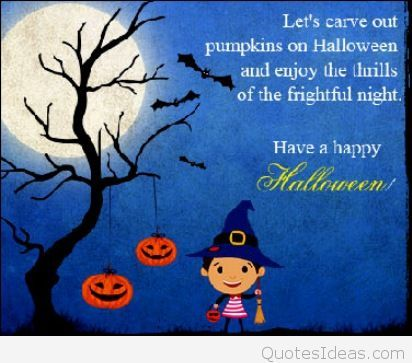 Funny Halloween Quotes for Kids | Happy halloween quotes ...
