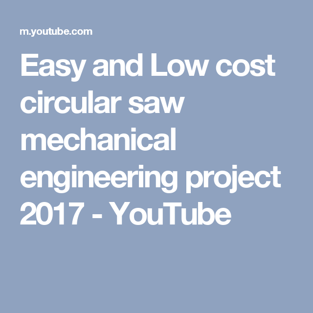 Easy and Low cost circular saw mechanical engineering