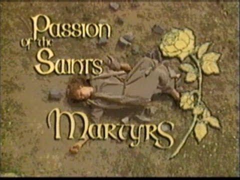 La Pasión de los Santos   Mártires