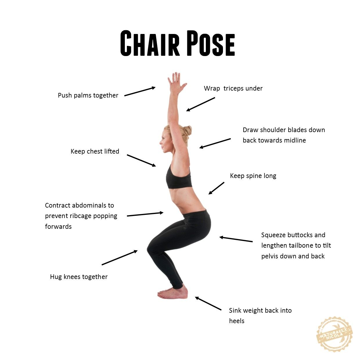 Chair Pose Squats Stand With Your Feet Hip Width Distance Apart Reach Your Arms Above Your Head Bend Your Chair Pose Yoga Yoga Poses Advanced Yoga Benefits