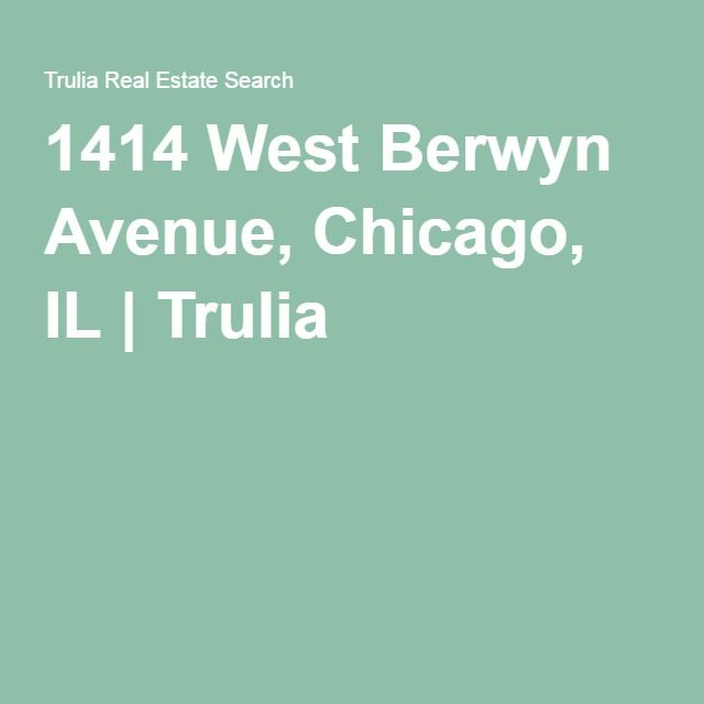 Trulia Real Estate Listings Homes For Sale Housing Data: 1414 W Berwyn Ave, Chicago, IL 60640