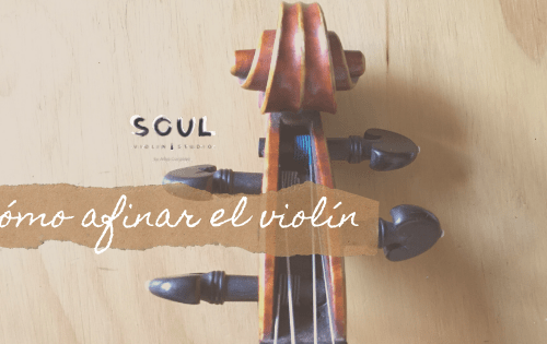 Cómo Afinar El Violín Soul Violin Studio En 2020 Violines Teoría Musical Educacion Musical