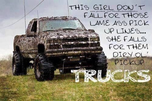 Pickup Trucks Will Always Beat Pickup Lines Yupp Trucks