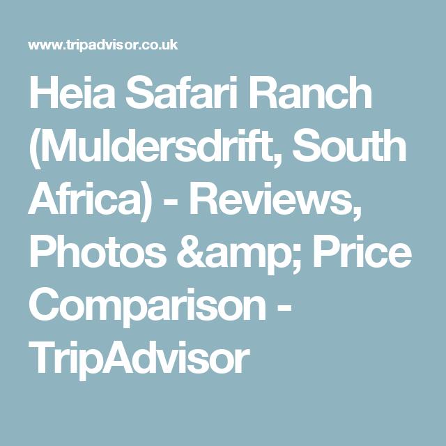 Heia Safari Ranch (Muldersdrift, South Africa) - Reviews, Photos