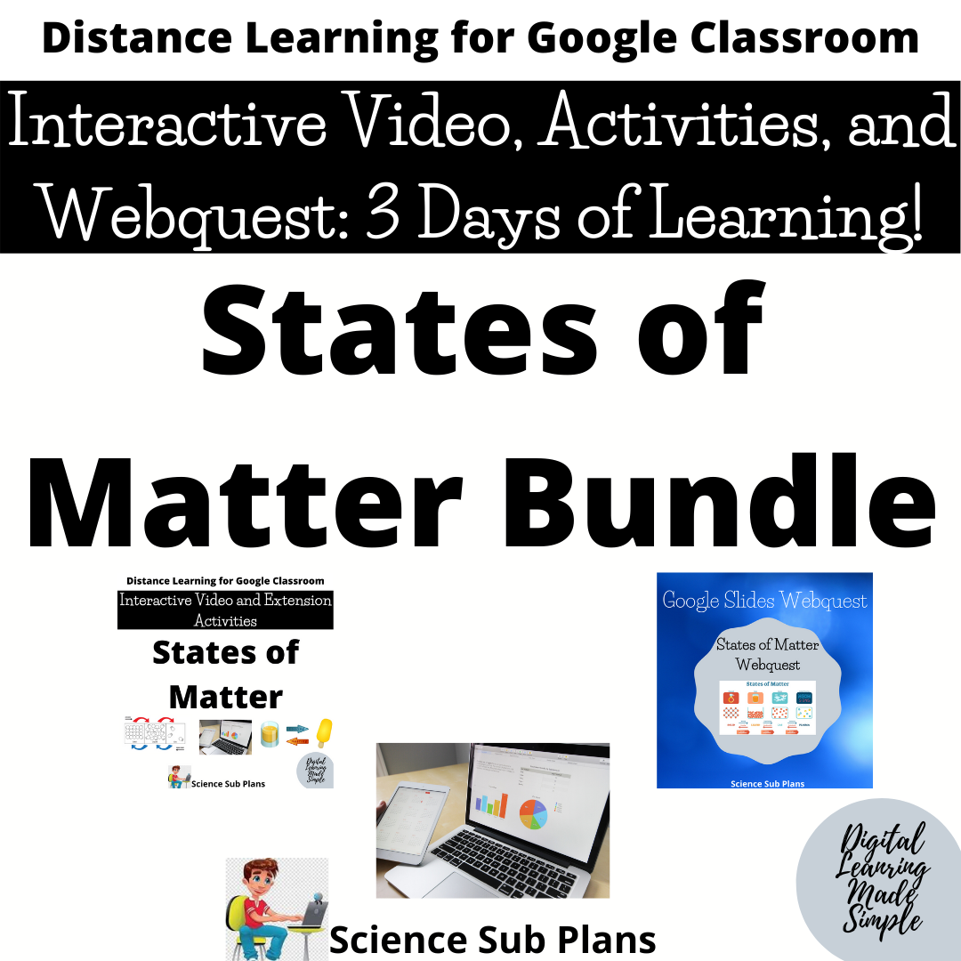 Distance Learning Classroom States Of Matter 3 Day