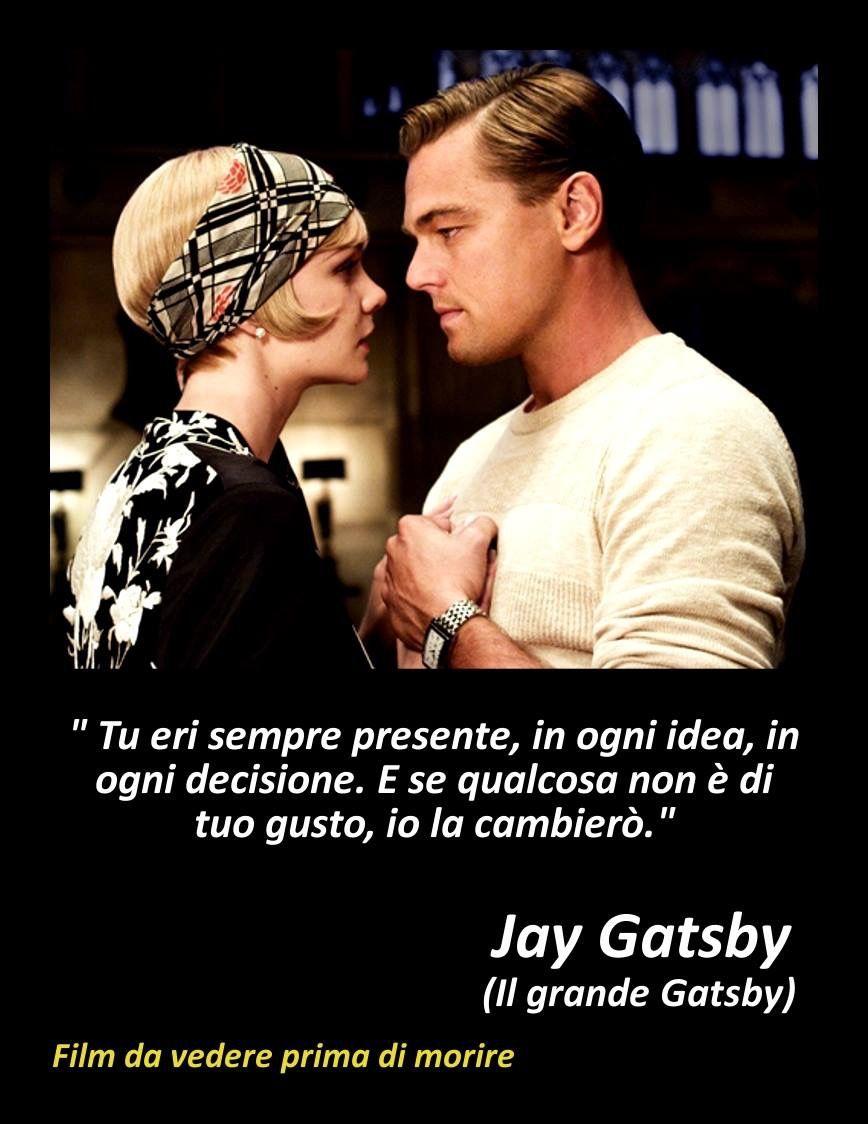 Pin Di Susi Su Cinema Jay Gatsby Citazioni Di Tv Film