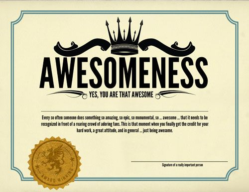 Awesomeness Certificates  Awesomeness    Certificate