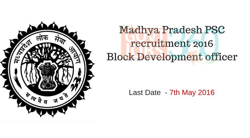 Madhya Pradesh PSC recruitment 2016- Block Development officer