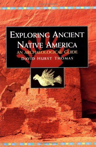 Exploring Ancient Native America: An Archaeological Guide by David Hurst Thomas. $33.71. Publisher: Routledge; 1 edition (April 21, 1999). Author: David Hurst Thomas. Publication: April 21, 1999. Edition - 1