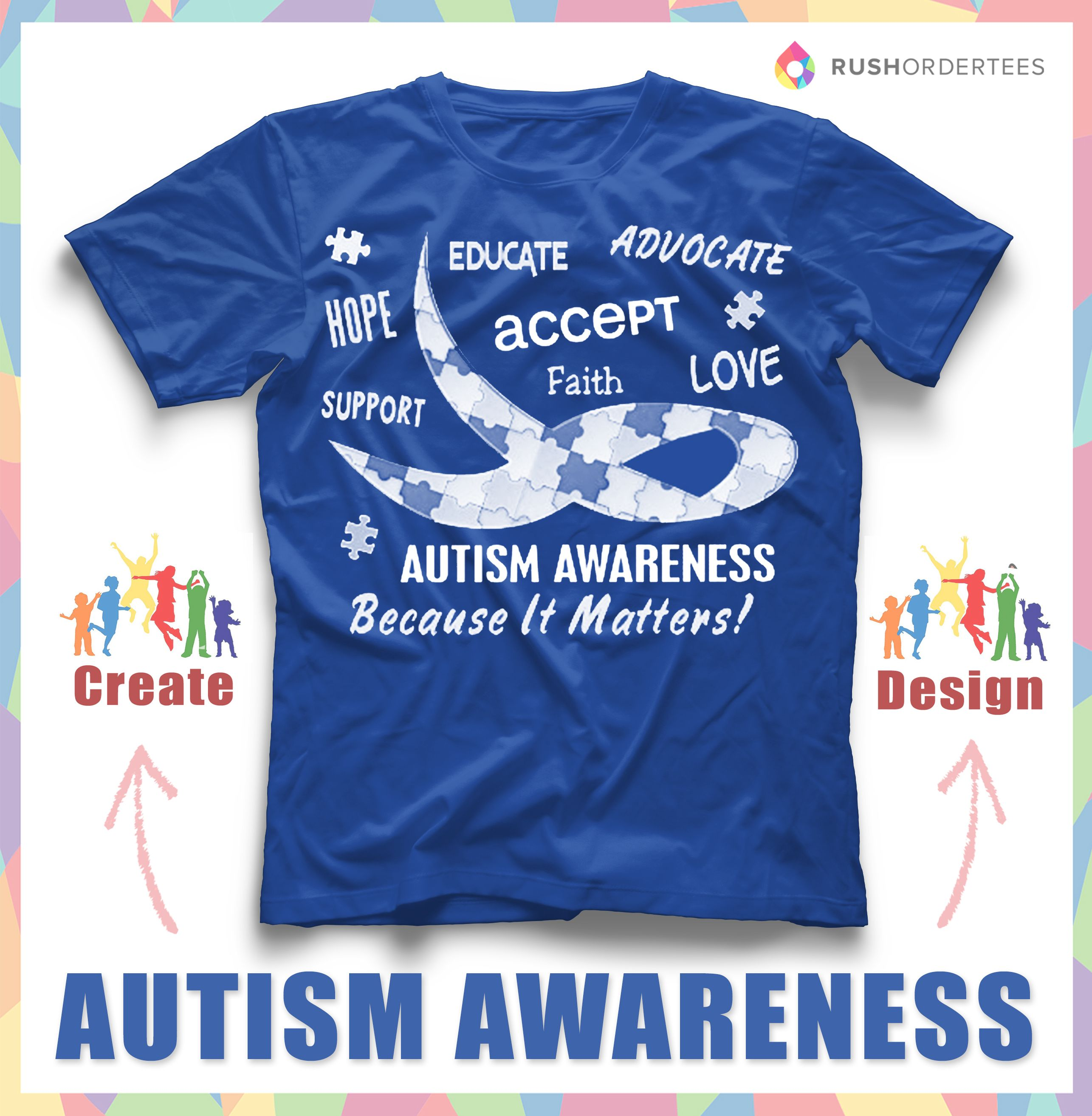 Support Autism Awareness By Wearing Custom T Shirts Create Your Own