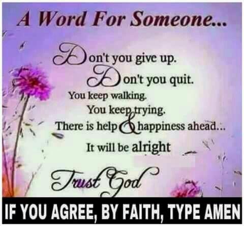 Have faith....
