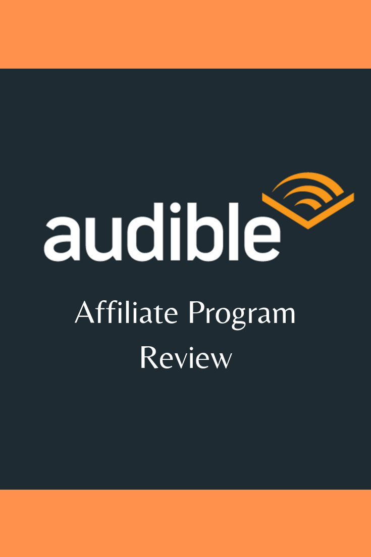 Audible Affiliate Program How Does It Actually Work Affiliate Programs Affiliate Affiliate Marketing