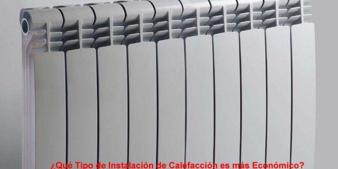 Qu tipo de instalaci n de calefacci n es m s econ mico - Que calefaccion es mas economica ...