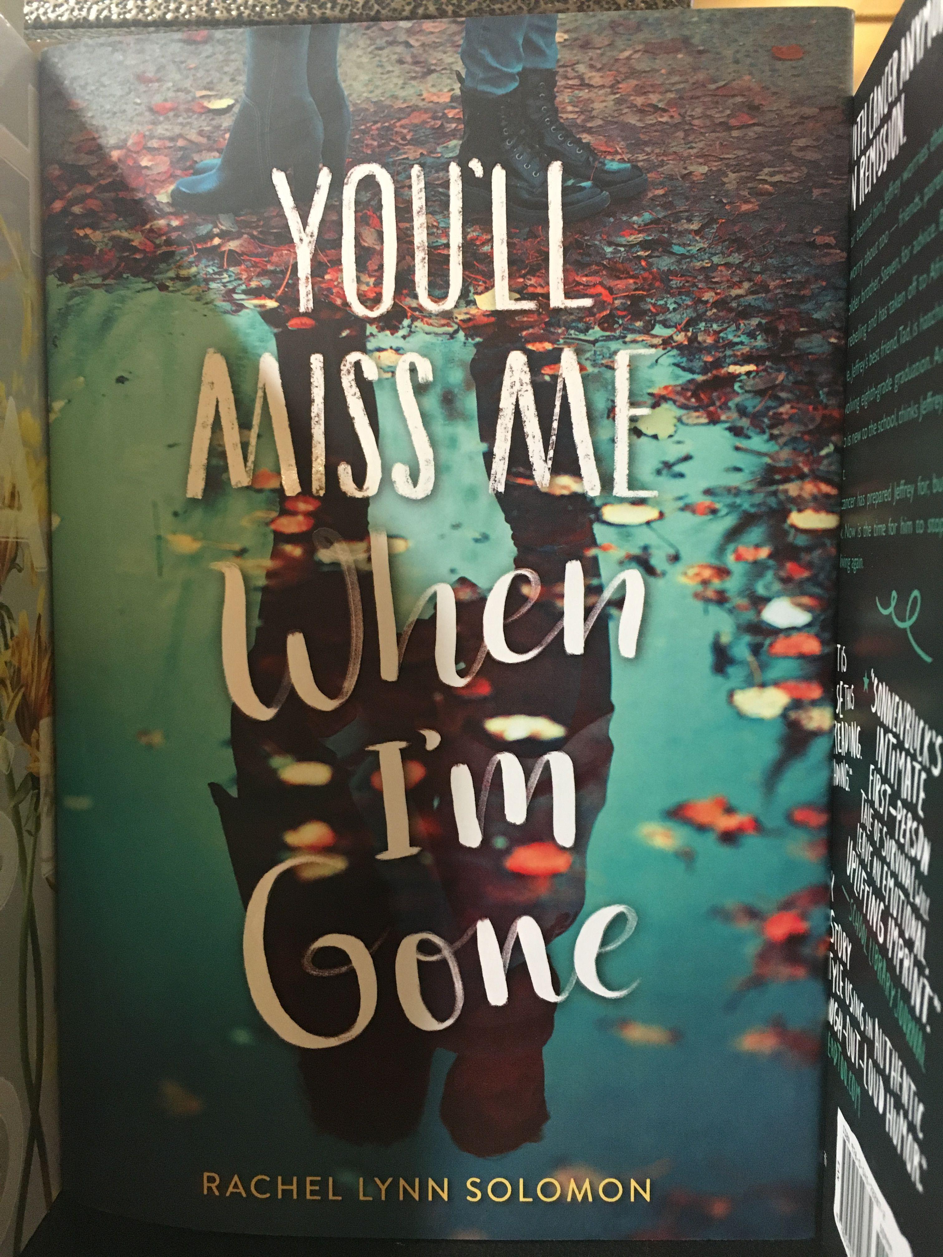 You'll Miss Me When I'm Gone By Rachel Lynn Solomon Reading List