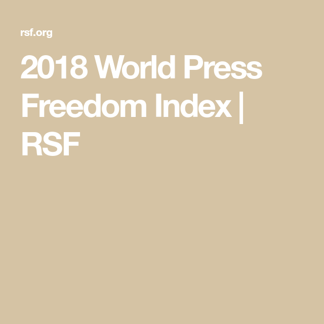 2018 World Press Freedom Index Rsf World Press Freedom Index