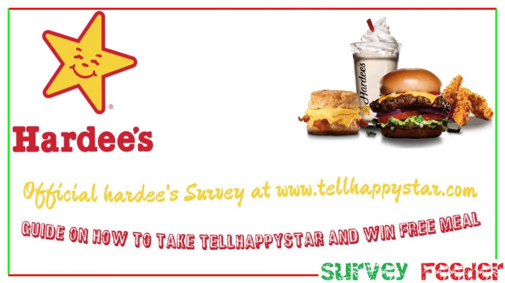 Tellhappystar Www Tellhappystar Com Survey Free Meal From Hardee S American Fast Food Free Food Surveys