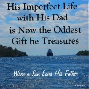 Father And Son Quotes | When A Son Loses His Father Quotes Country Music Quotes