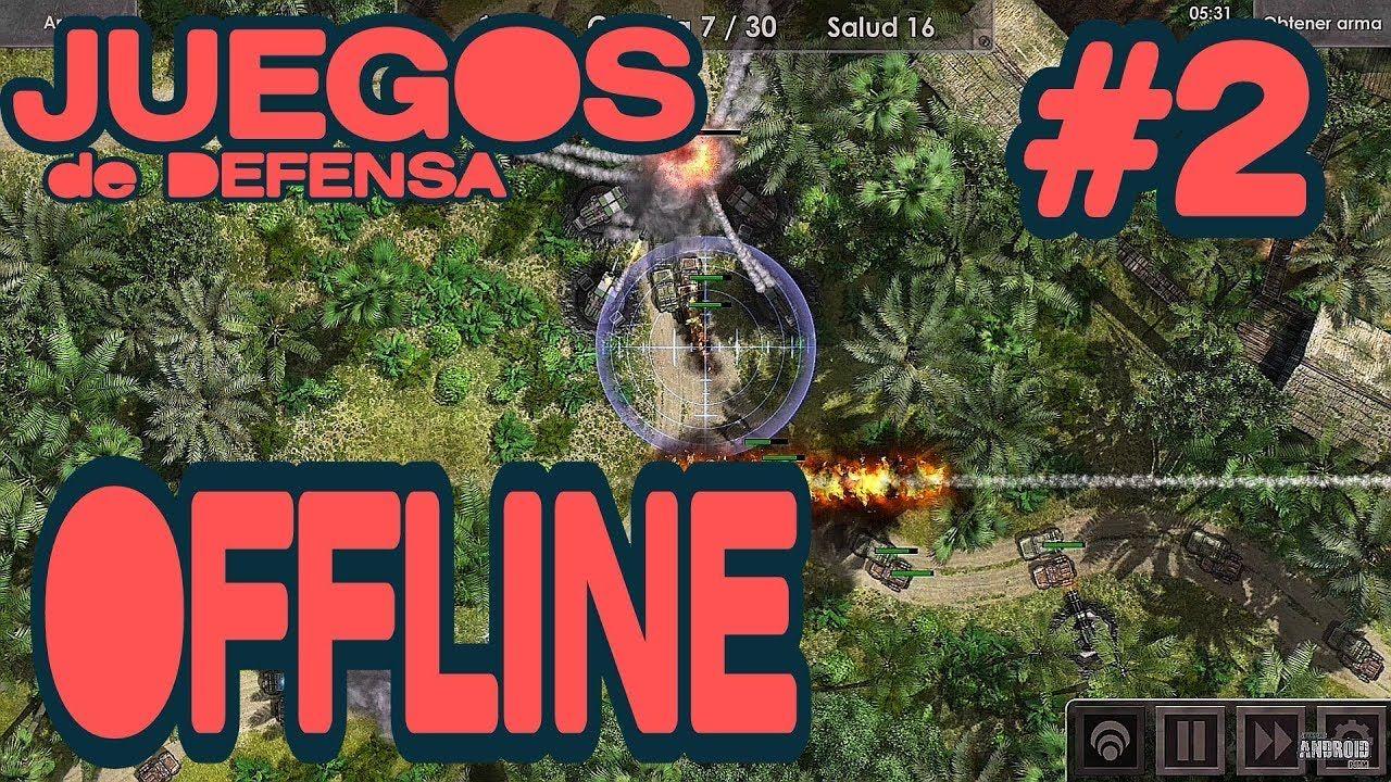 Mejores Juegos Defensas Con Vista Cenital Parte Ii Offline