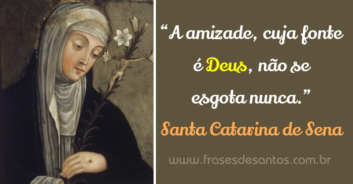 A Amizade Cuja Fonte é Deus Não Se Esgota Nunca Santa Catarina