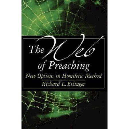 The Web of Preaching : New Options in Homiletic Method