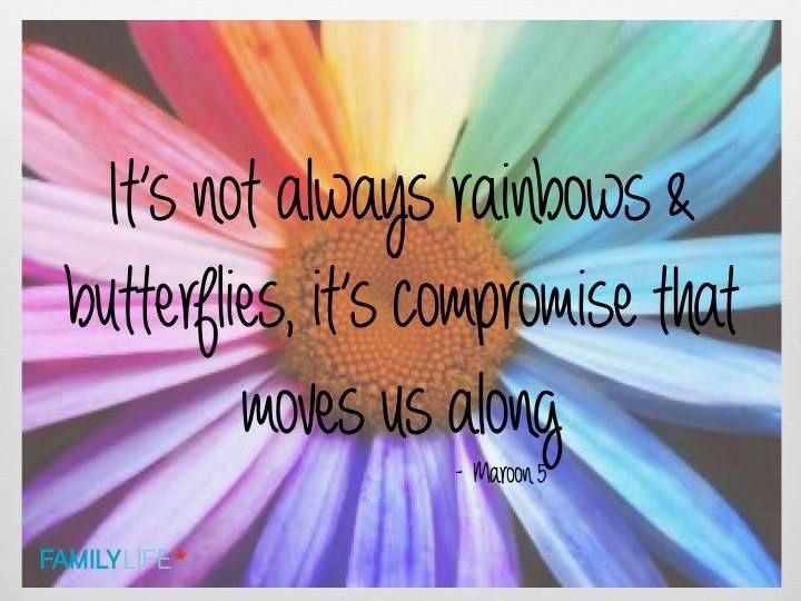 Its Not Always Rainbows And Butterflies Marriage Relationships