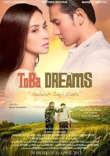 Toba Dreams 2016 Hd Komedi Romantis Bioskop Film