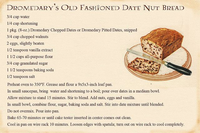 Dromedarys Old Fashioned Date Nut Bread I Remember This When My