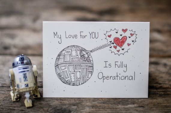 My love for you is fully operational star wars valentine s day