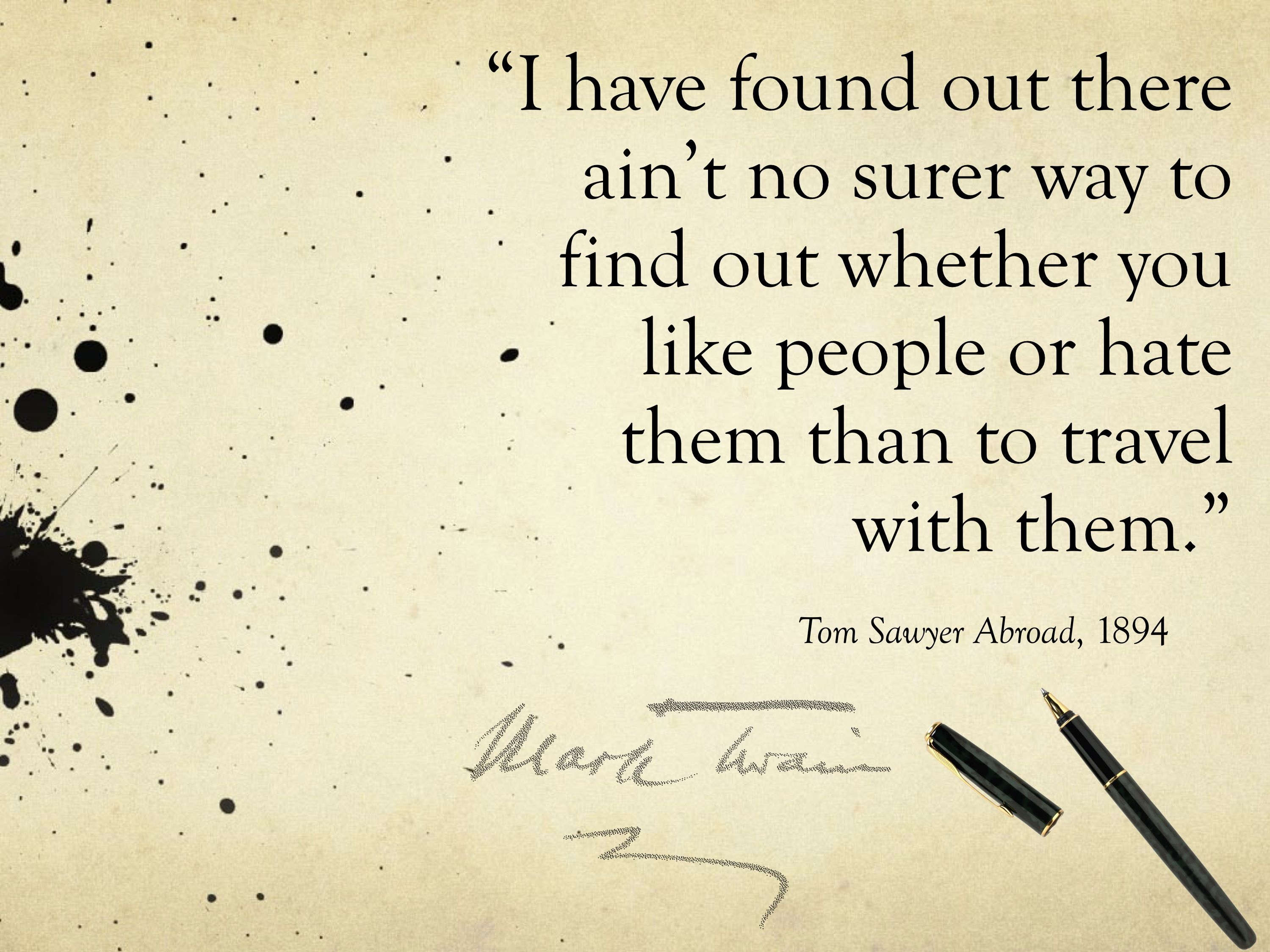 travel quote by mark twain as said by huck finn mark twain  travel quote by mark twain as said by huck finn