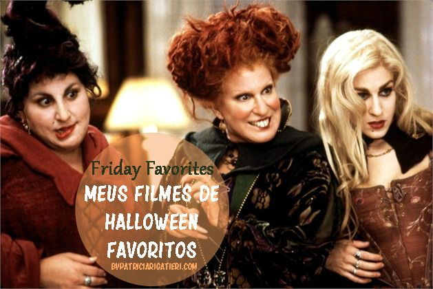 Friday Favorites: Halloween Movies | Patricia Rigatieri