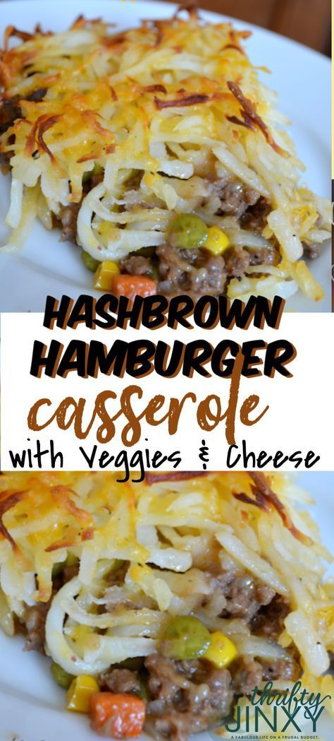 Hashbrown Hamburger Casserole with Veggies and Cheese - Recipes | Pinn