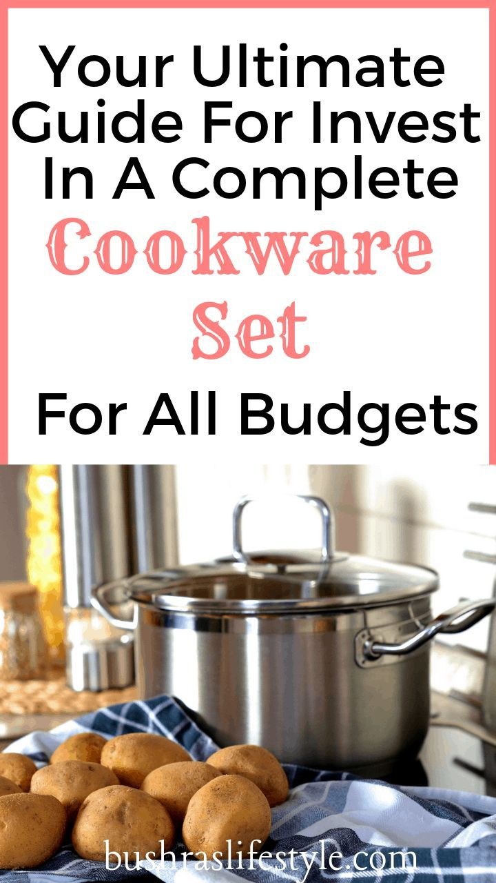 How To Invest In The Best Cookware Sets Cookware set