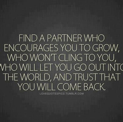 Is your partner encouraging? | Trust quotes, Love quotes, Quotes