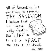Image Result For Sandwich Quotes Sandwiches Quote Feelings Quotes Love Me Quotes