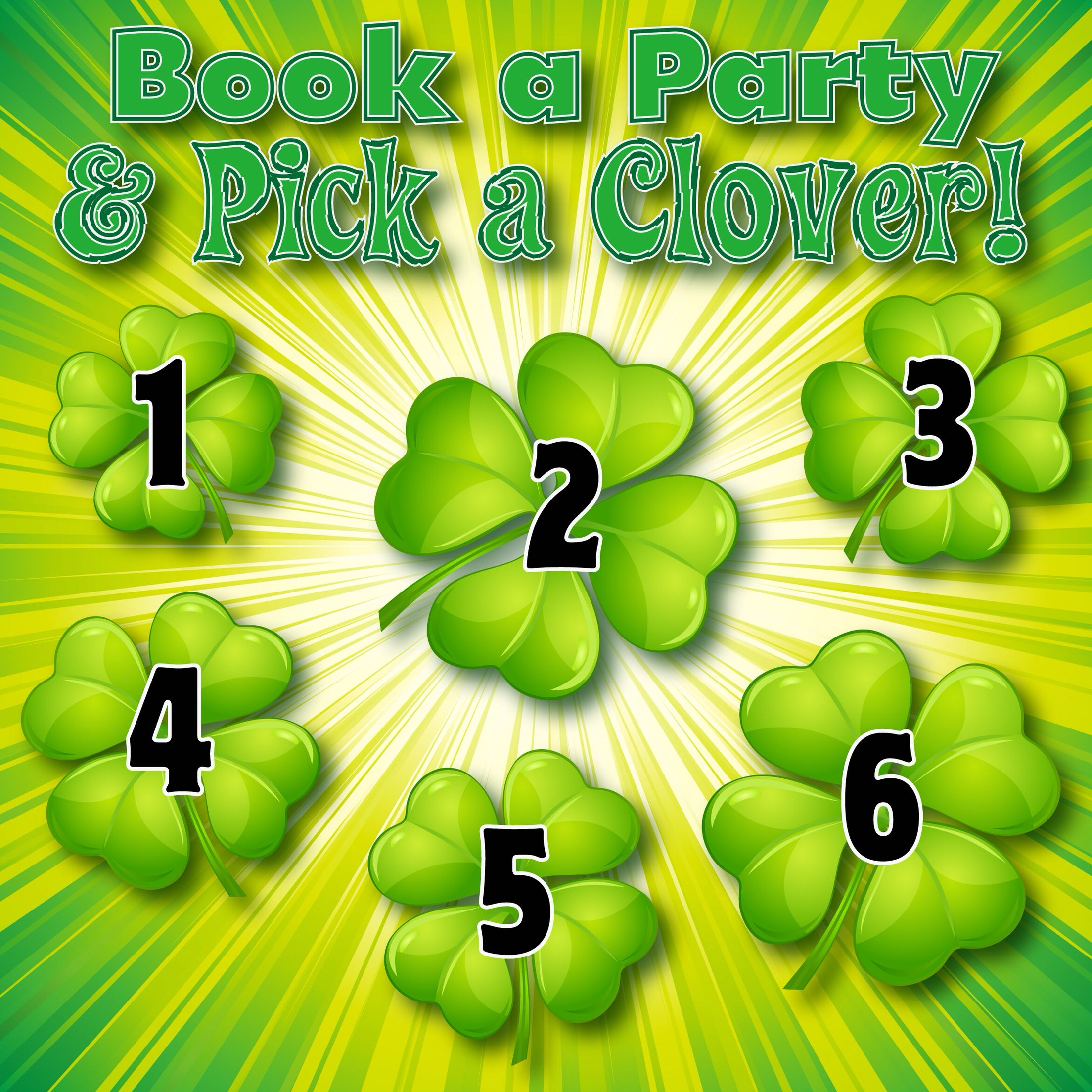Message me to book a Facebook party, pick a clover number
