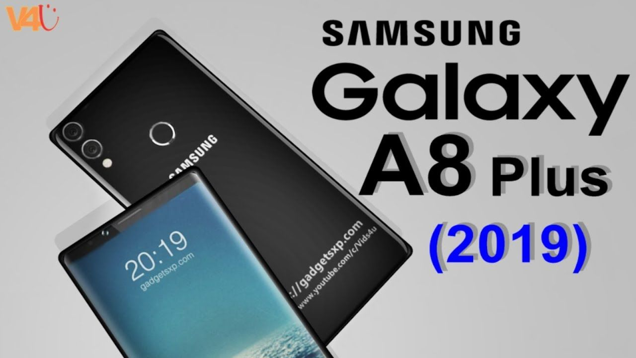 Samsung Galaxy A8 Plus 2019 First Look Release Date Introduction Specifications Camera Features Samsung Galaxy Galaxya8pl Samsung Galaxy Samsung Galaxy