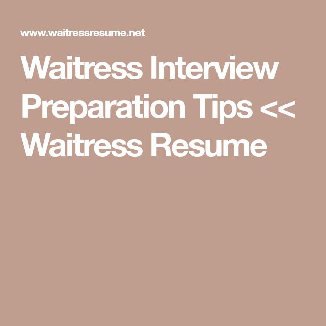 Food Server Resume Waitress Interview Preparation Tips  Waitress Resume  Job Search .