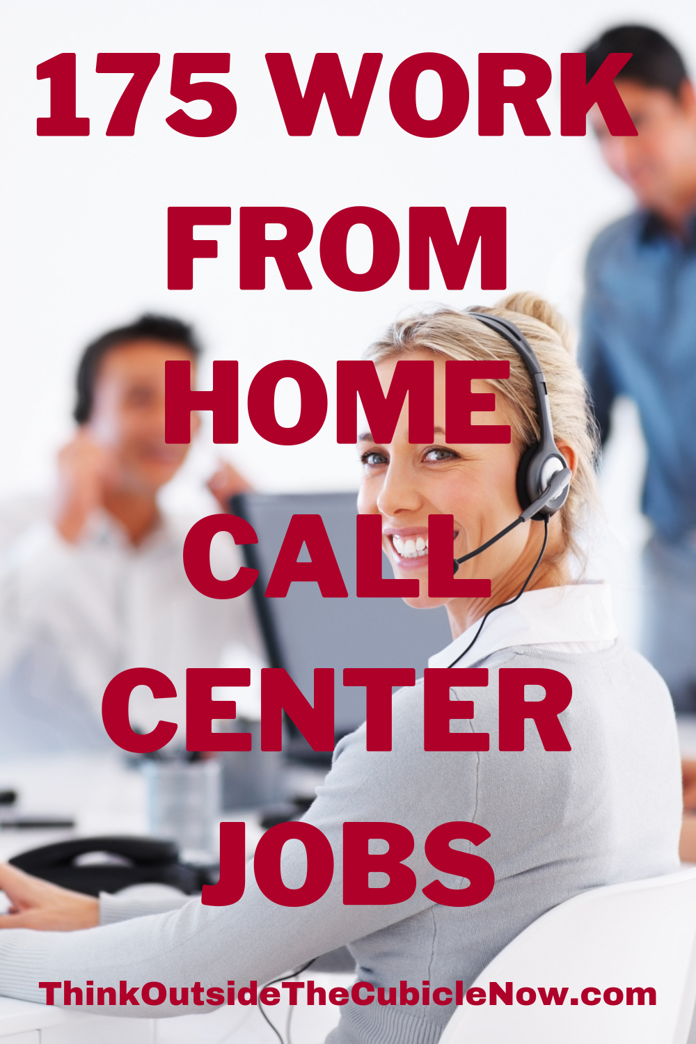 Here Are 175 Places To Find Legitimate Call Center Jobs From Home