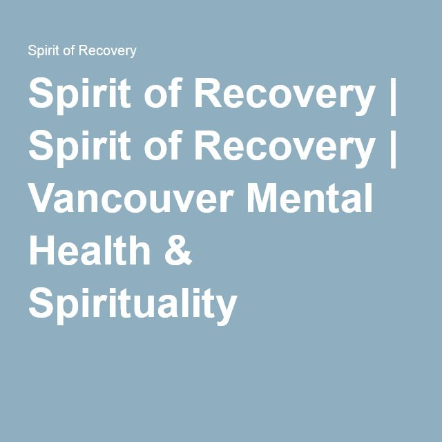 Spirit of Recovery | Website with many resources for those looking to learn more about their spirituality.