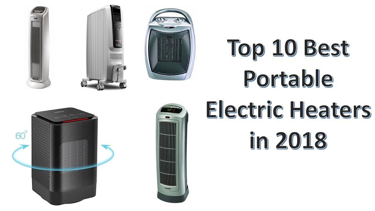 Top 10 Best Portable Electric Heaters In 2018 Best Space Heaters