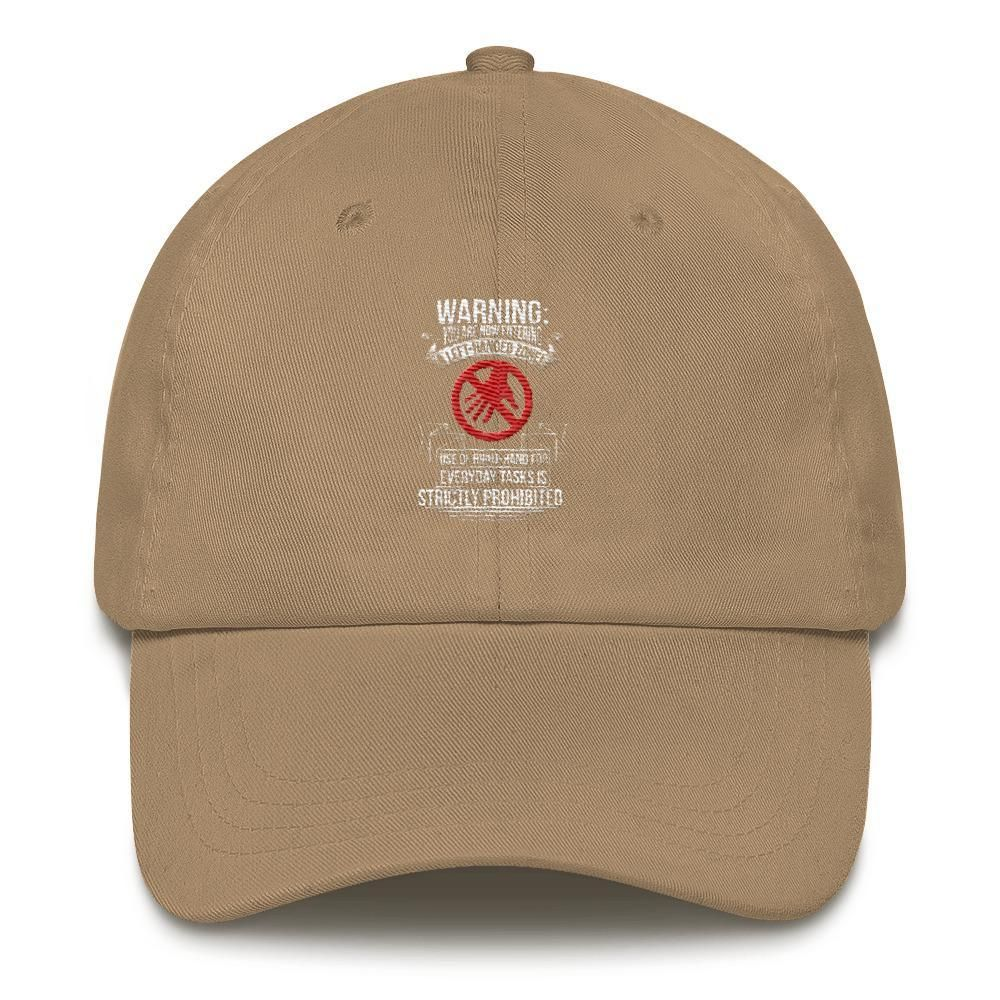 46b6d94a63be5 You are now entering a left-handed zone Dad hat in 2018